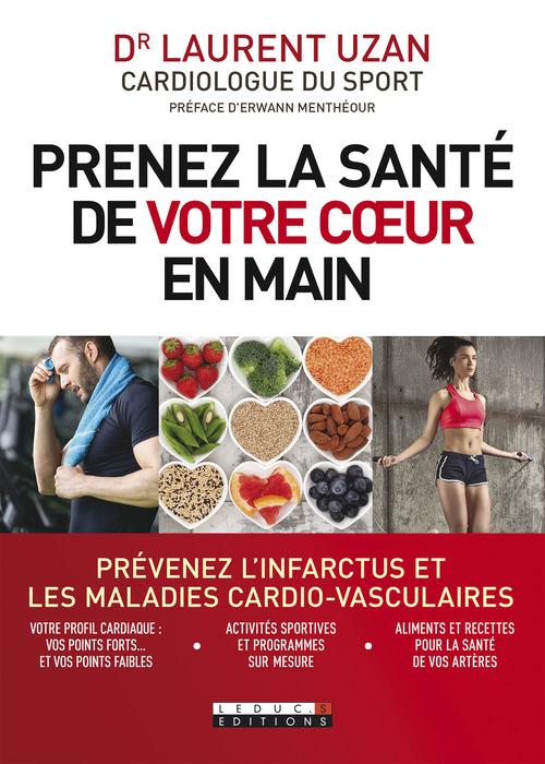Laurent Uzan Prenez la santé de votre coeur en main