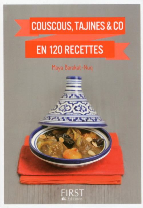 Maya BARAKAT-NUQ Petit Livre de - Couscous, Tajines & co en 120 recettes