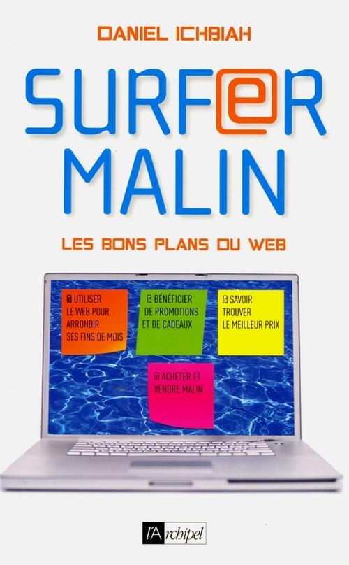 Daniel Ichbiah Surfer malin - Les bons plans du web