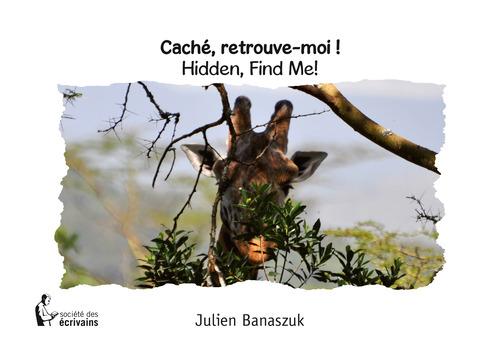 Julien Banaszuk Caché, retrouve-moi !