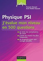 Physique PSI - J'value mon niveau en 500 questions