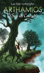 Luc Van Lerberghe Le sage des courants - Arthamios : tome 2