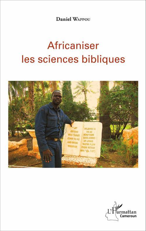 Daniel Wappou Africaniser les sciences bibliques