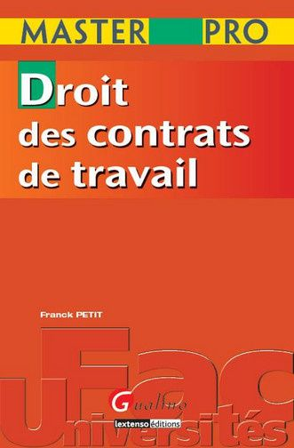 Franck Petit Droit des contrats de travail