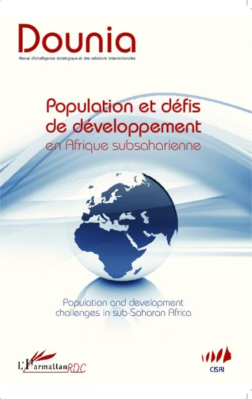 Collectif Population et defis de developpement en Afrique subsaharienne population ; and development challenges in sub-Sahara Africa