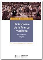 Katia Béguin Dictionnaire de la France moderne