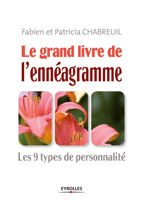 Fabien Chabreuil Le grand livre de l'énnéagramme
