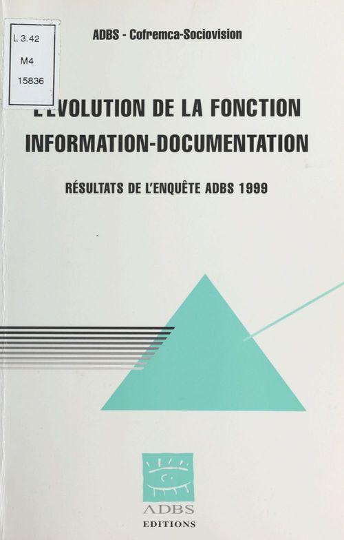 L'Évolution de la fonction information-documentation