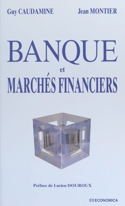 Banque et marchés financiers