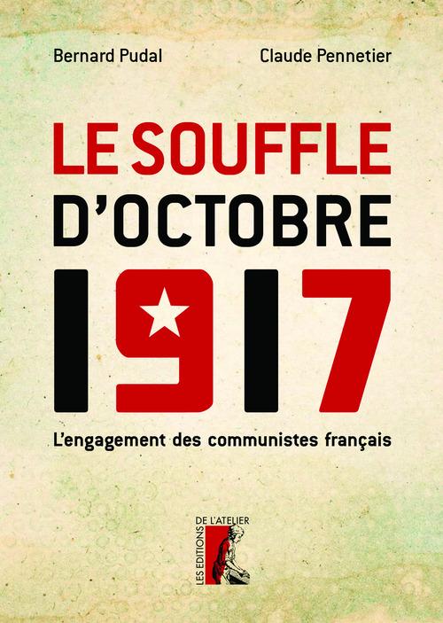 Claude Pennetier Le Souffle d'Octobre 1917