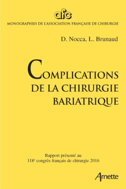 David Nocca Complications de la chirurgie bariatrique