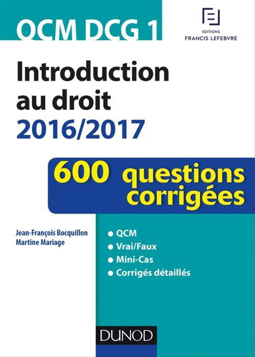 Jean-François Bocquillon QCM DCG 1 - Introduction au droit 2016/2017 - 4e éd.