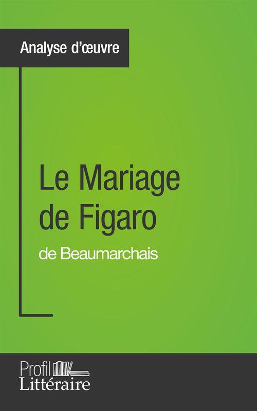 Catherine Castaings Le Mariage de Figaro de Beaumarchais (Analyse approfondie)