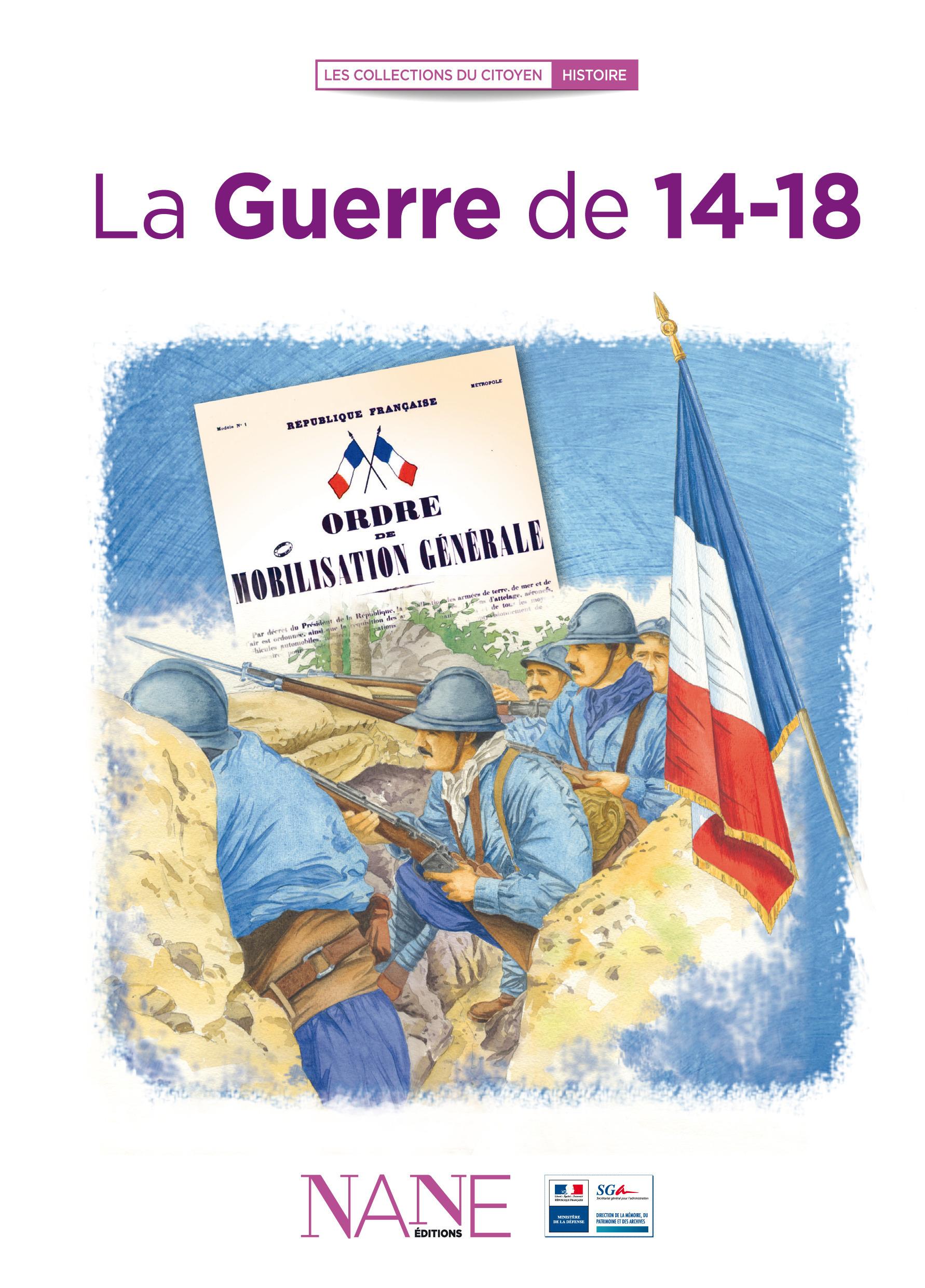 Frederique Neau-Dufour La Guerre de 14-18