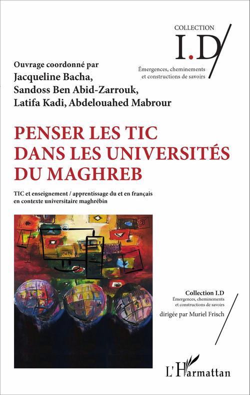 Penser les TIC dans les universités du Maghreb