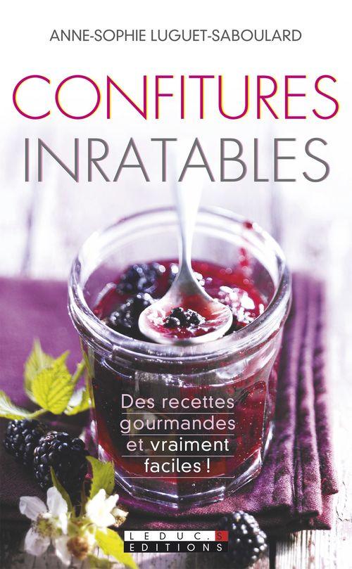 Anne-Sophie Luguet-Saboulard Confitures inratables
