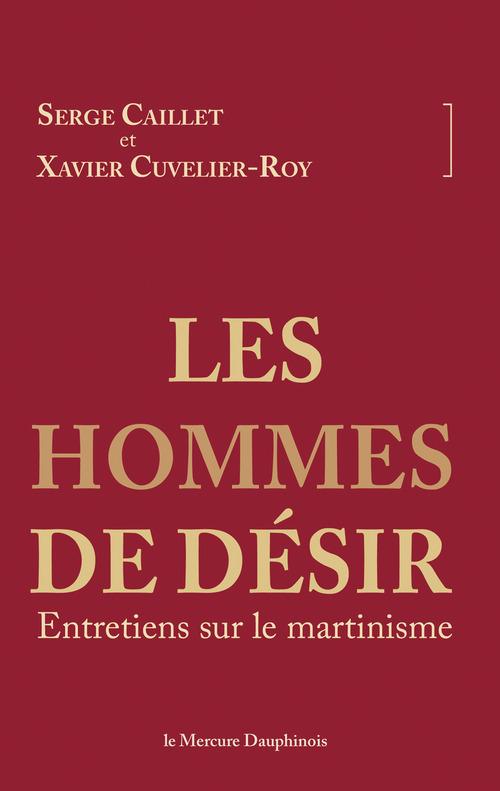 Serge Caillet Les hommes de désir