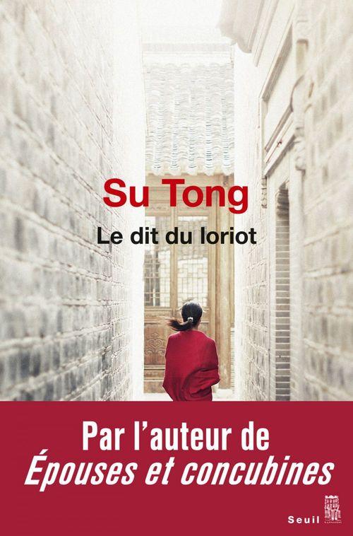 Su Tong Le Dit du Loriot