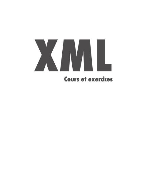XML ; cours et exercices