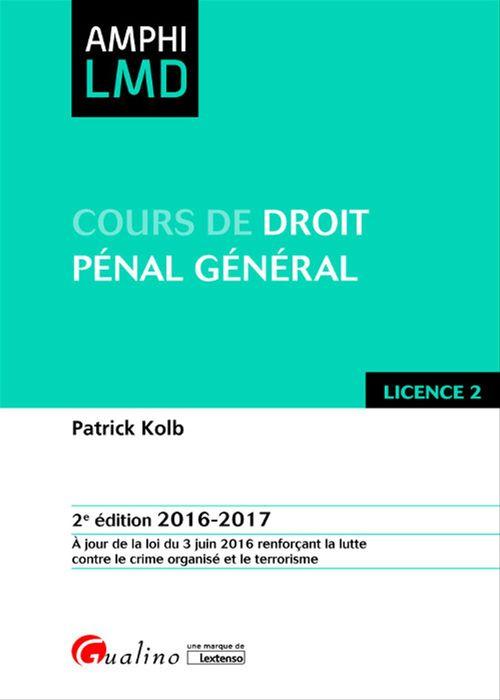 Patrick Kolb Cours de droit pénal général 2016-2017 - 2e édition