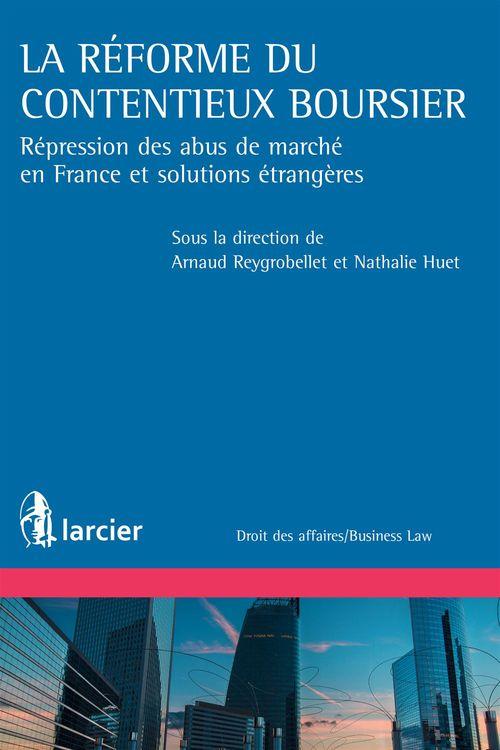 Nathalie Huet La réforme du contentieux boursier