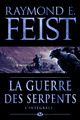 La Guerre des Serpents - L'Int�grale