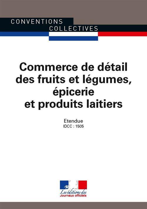 Commerce de détail des fruits et légumes, épicerie et produits laitiers