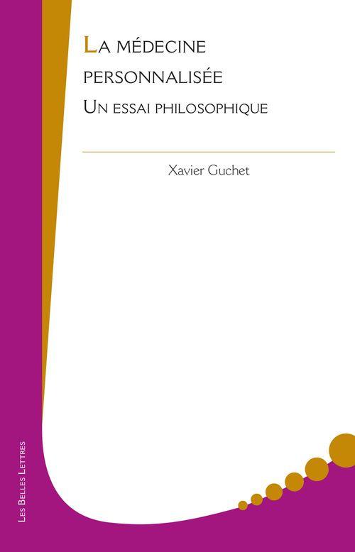 Xavier Guchet La Médecine personnalisée