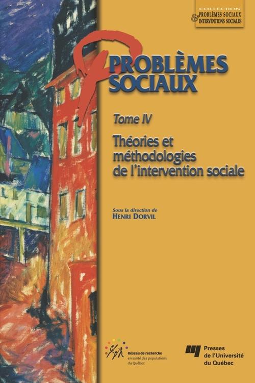 Henri Dorvil Problèmes sociaux - Tome IV