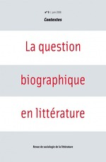 La question biographique en litt�rature