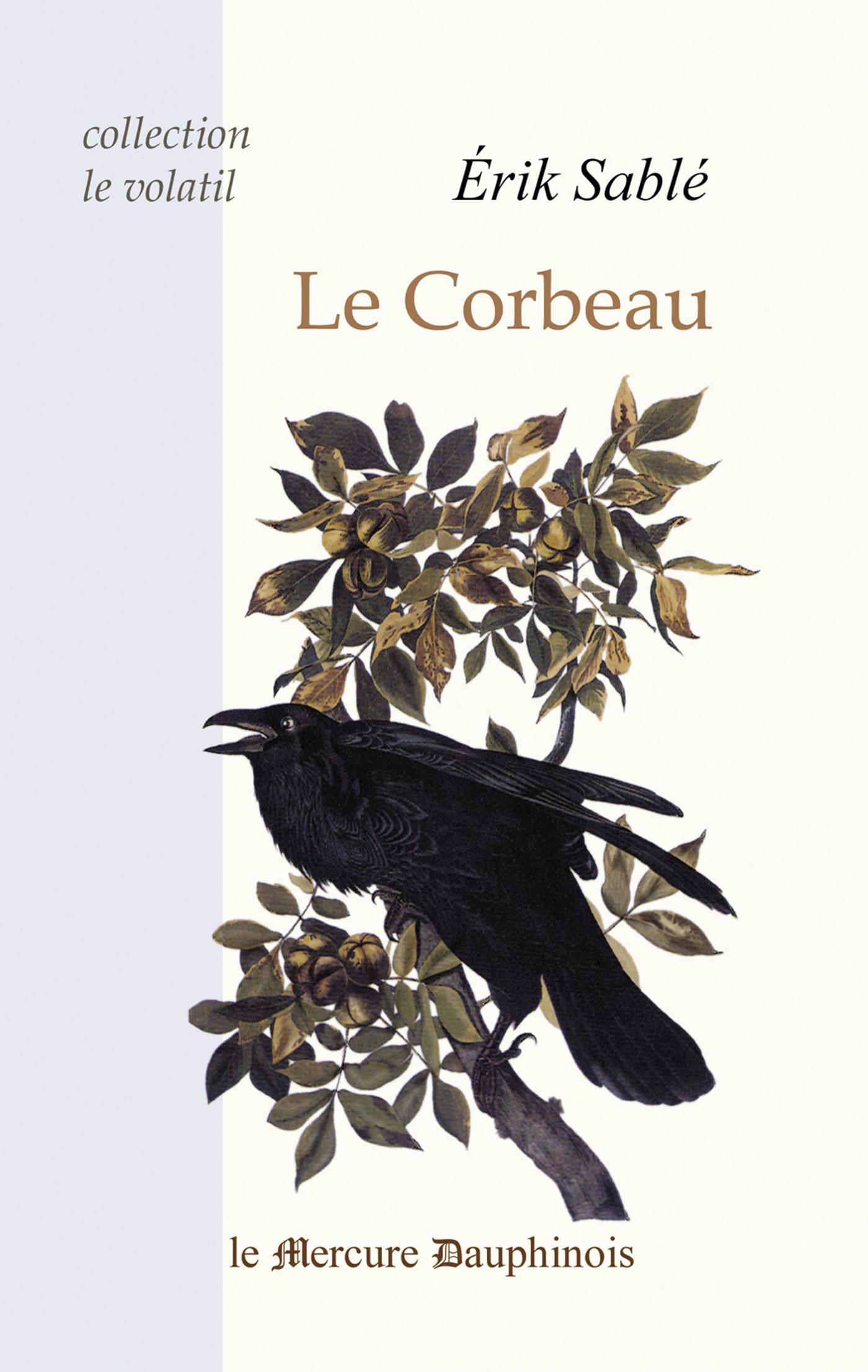 Erik Sable Le Corbeau