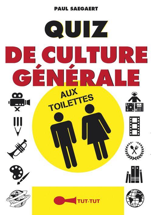 Paul Saegaert Quiz de culture générale aux toilettes