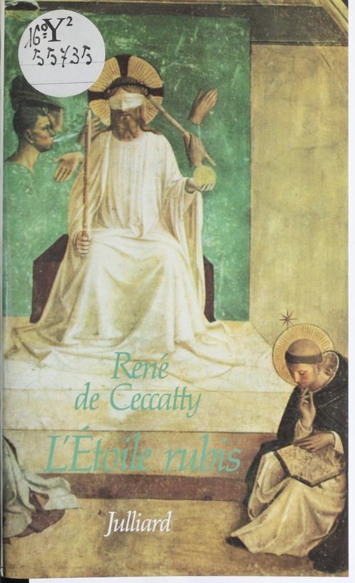 René de Ceccatty L'Étoile rubis