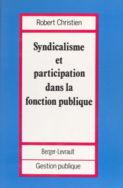 Syndicalisme et participation dans la Fonction publique