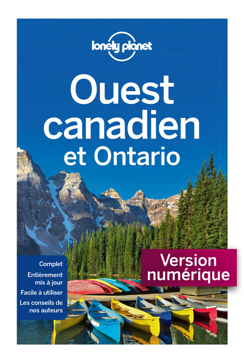 LONELY PLANET Ouest Canadien et Ontario 3ed