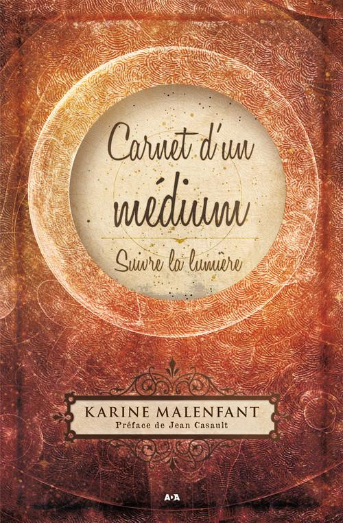Karine Malenfant Carnet d´un médium