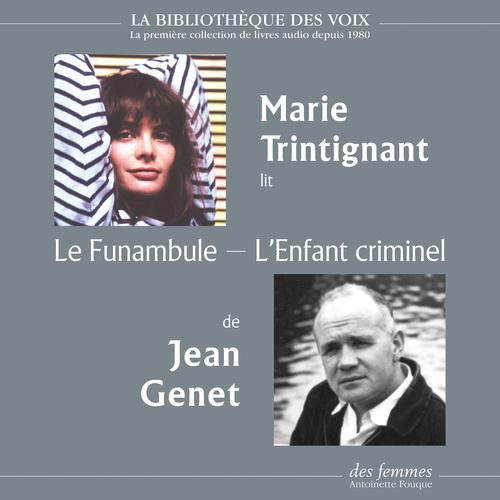 Le Funambule, suivi de L'Enfant criminel