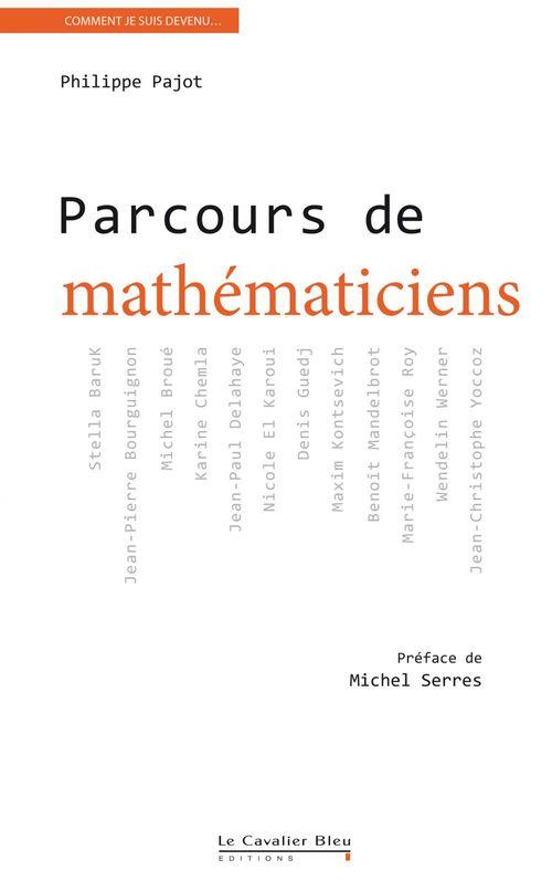 Philippe Pajot Parcours de mathématiciens