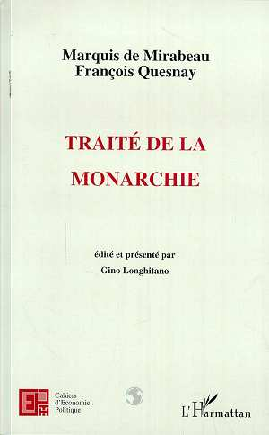 Cahiers D'Economie Politique Marquis de Mirabeau François Quesnay ; traité de la monarchie