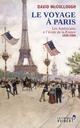 Le voyage � Paris ; les Am�ricains � l'�cole de la France 1830-1900