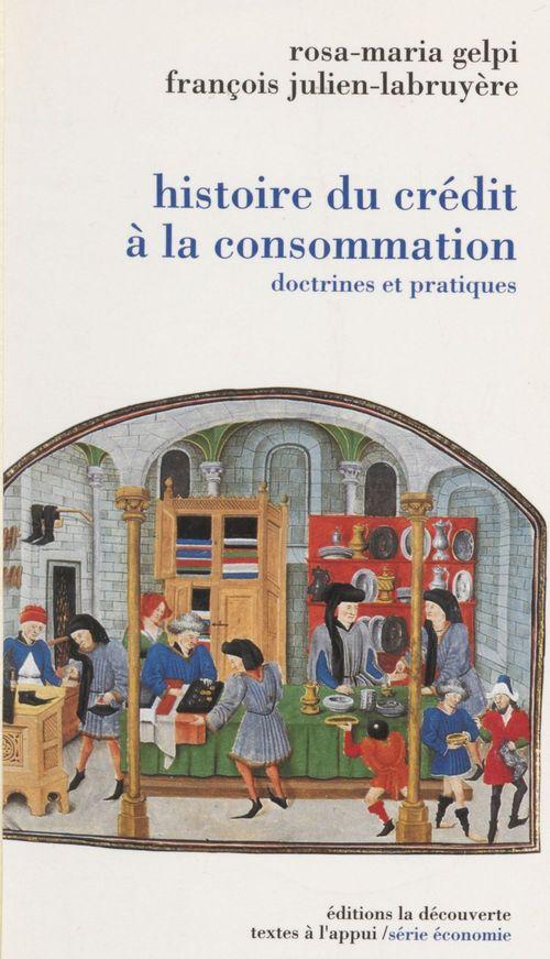 François Julien-Labruyère Une histoire du crédit à la consommation