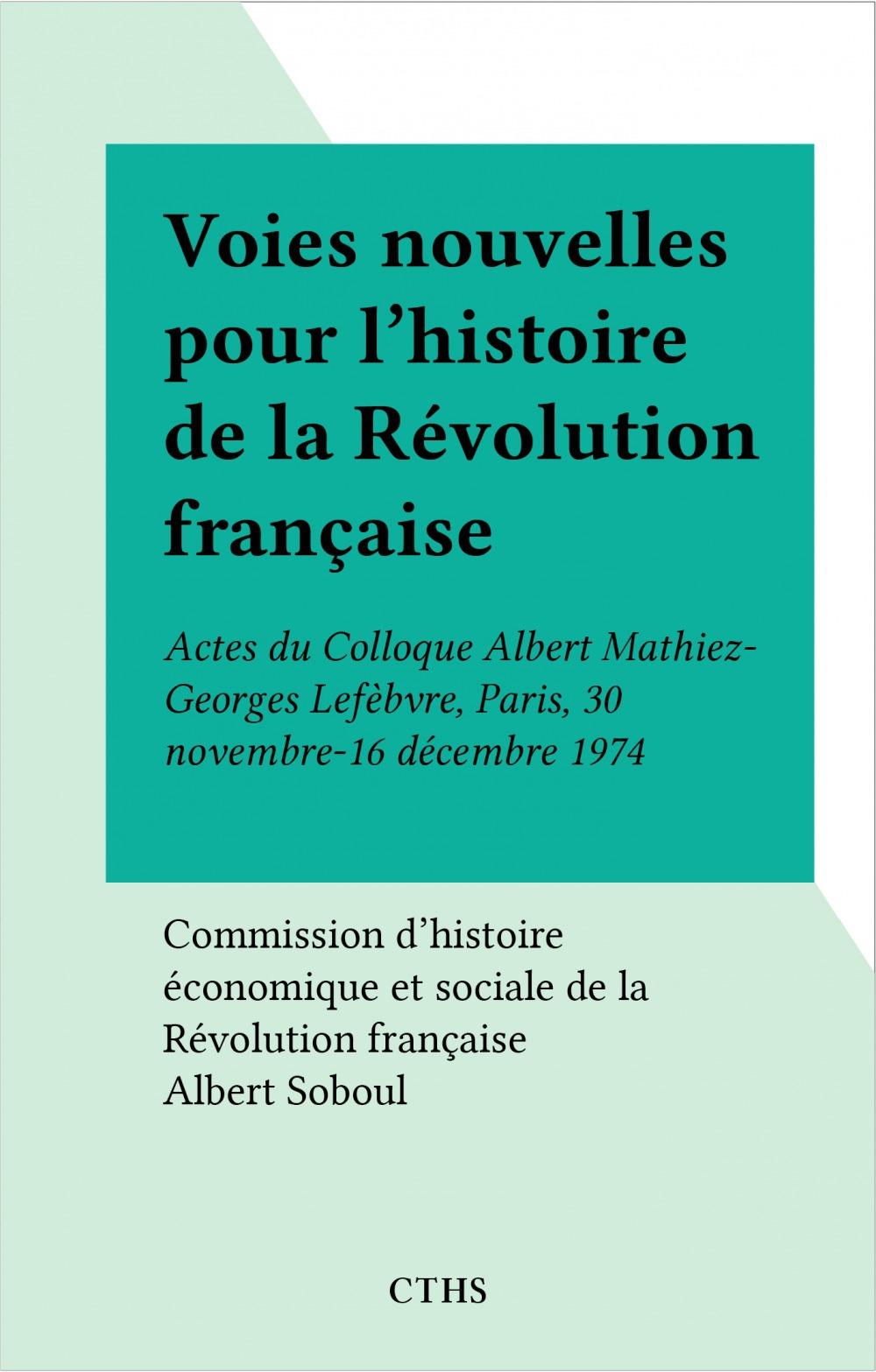 Voies nouvelles pour l'histoire de la Révolution française