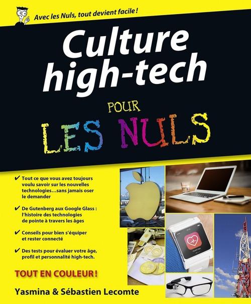 """Sébastien LECOMTE Culture """"High Tech"""" Pour les Nuls"""