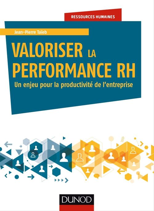 Jean-Pierre Taïeb Valoriser la performance RH