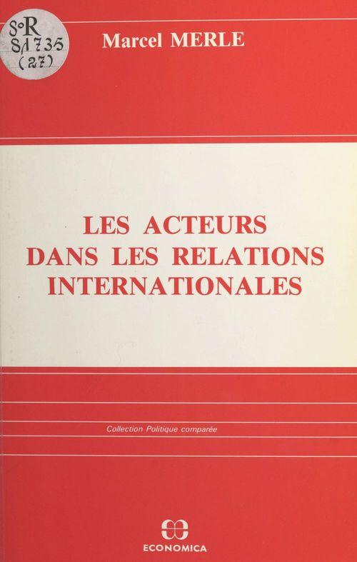 Les acteurs dans les relations internationales