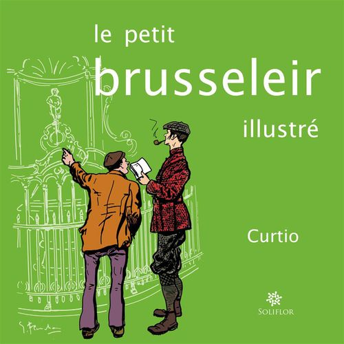 Petit Brusselier Illustre (Le)