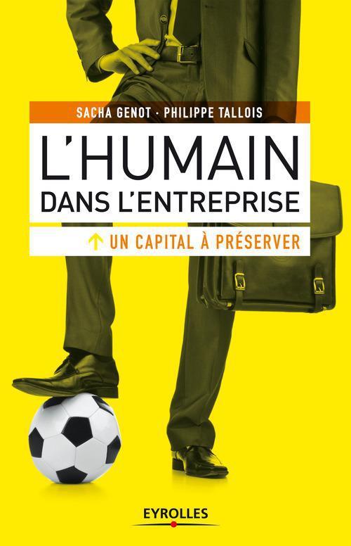 Sacha Genot L'humain dans l'entreprise, un capital à préserver