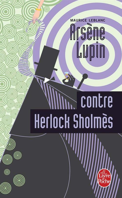Arsne Lupin contre Herlock Sholmes
