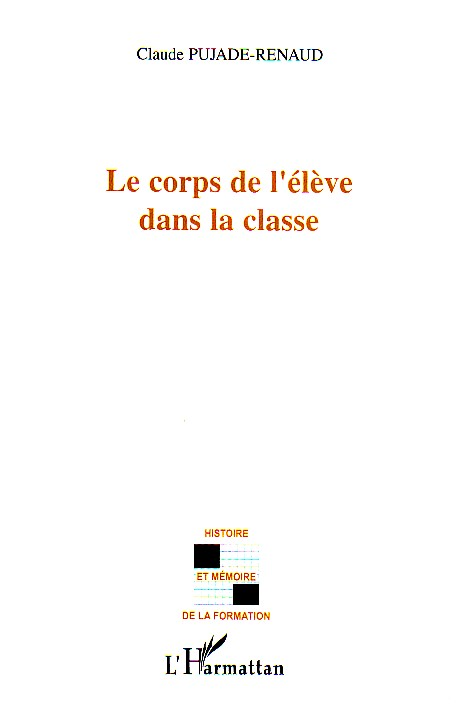 Le corps de l'eleve dans la classe