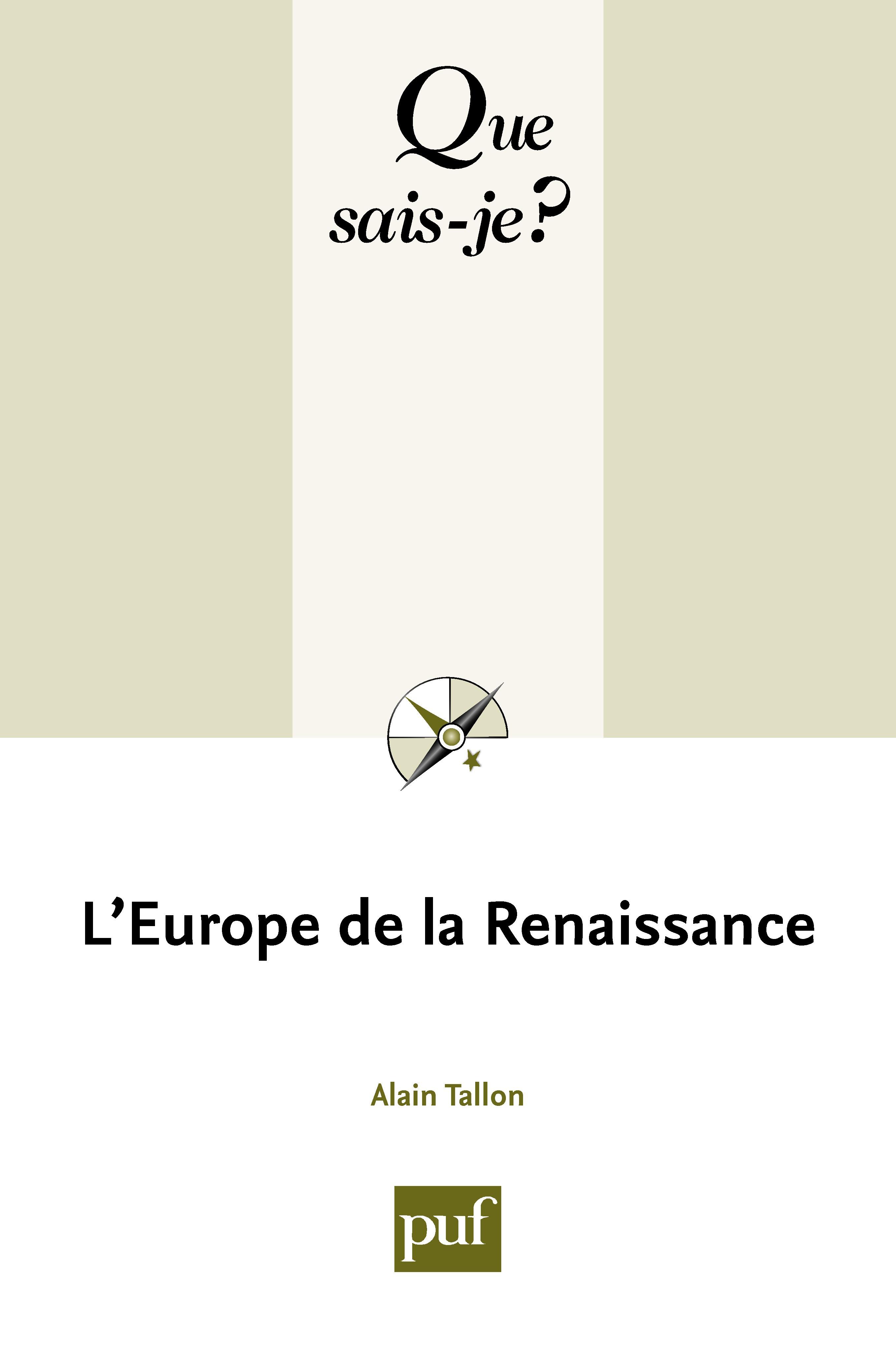 Alain Tallon L'Europe de la Renaissance